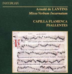 Arnold de Lantins - Missa Verbum Incarnatum, with Psallentes