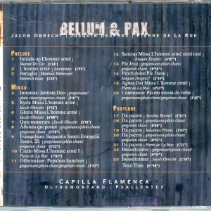 Bellum et Pax - Capilla Flamenca with Psallentes and Oltremontano, Content