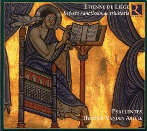 Etienne de Liège - In festo sanctissimae trinitatis - Psallentes - Hendrik Vanden Abeele