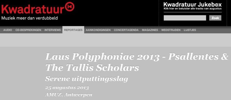 Kwadratuur: Psallentes & The Tallis Scholars