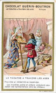 Fabrikant Guérin-Boutron wou zo'n honderd jaar geleden de chocoladeliefhebbers behalve calorieën ook wat cultuur bijbrengen. Hier een afbeelding van 'dichters-trouvères' die samen met 'rondtrekkende acteurs' (jongleurs dus) voorstellingen verzorgen op de kastelen. [Paris, Musée des Civilisations de l'Europe et de la Méditerranée, 995.1.616.54 A]