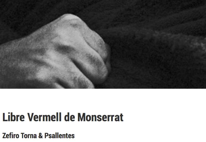 Psallentes & Zefiro Torna. Llibre Vermell de Montserrat.