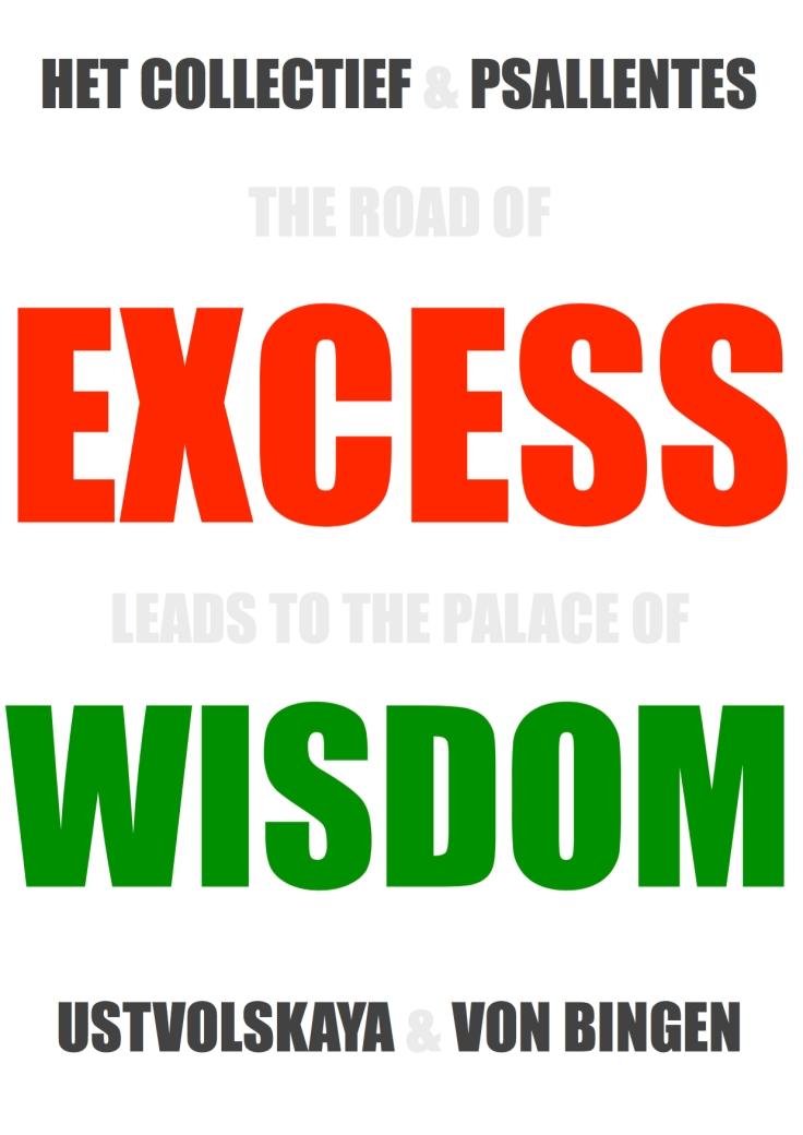 Excess Wisdom Het Collectief Psallentes Ustvolskaya Von Bingen